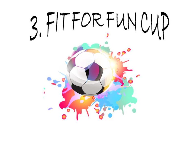 3. Fit For Fun Cup 2020